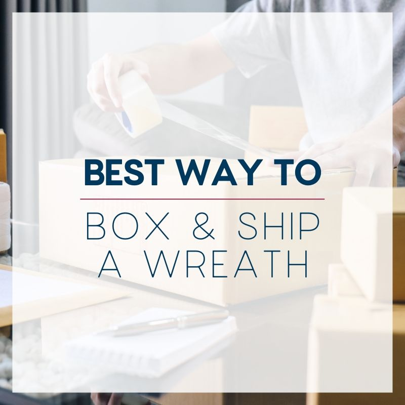 Box & Ship A Wreath
