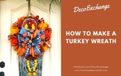 How to Make a Turkey Wreath (Video Tutorial)