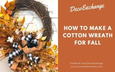 How to Make a Cotton Wreath for Fall