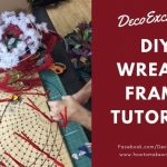 DIY Wreath Frame Tutorial