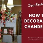 How To Decorate A Chandelier