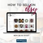 How To Sell On Etsy - Opening An Etsy Shop