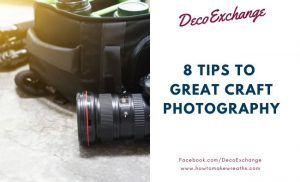 8 Tips To Great Craft Photography - Featured Image