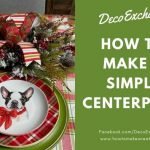 How to Make a Simple Centerpiece