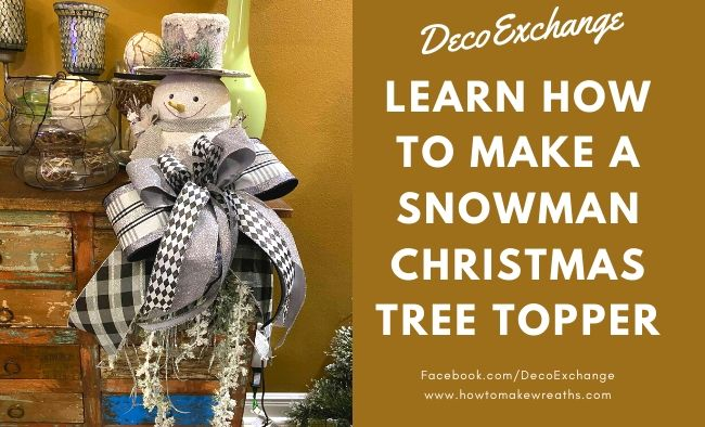 Make an Easy Snowman Christmas Tree Topper