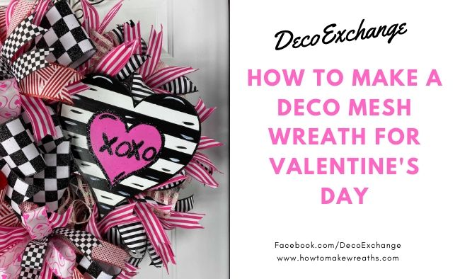 How to Make a Deco Mesh Wreath for Valentine's Day