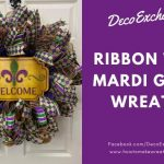 Ribbon Tail Mardi Gras Wreath Video Tutorial