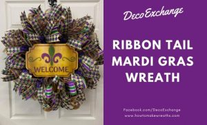 Ribbon Tail Mardi Gras Wreath Video Tutorial
