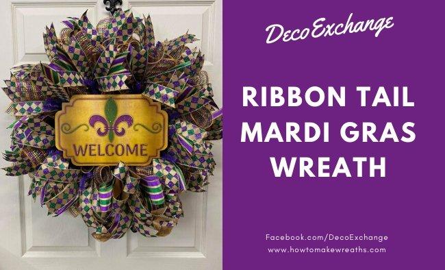Deco Mesh and Ribbon Tail Mardi Gras Wreath