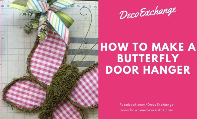 How to Make a Butterfly Door Hanger