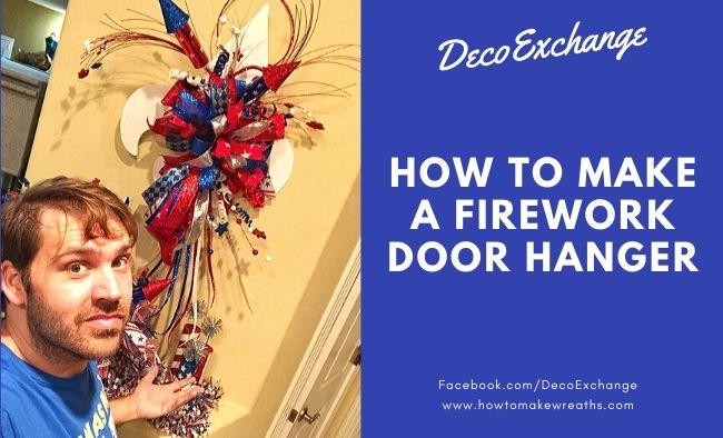 DIY Firework Door Hanger for the 4th of July