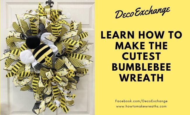 Cutest Bumblebee Wreath EVER!