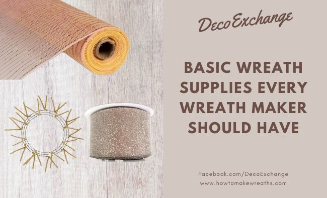 Basic Wreath Supplies Every Wreath Maker Should Have