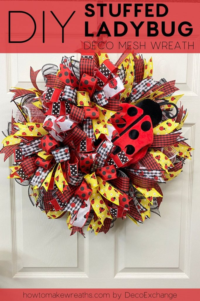 Diy Stuffed Ladybug Deco Mesh Wreath How To Make Wreaths Wreath Making For Craftpreneurs