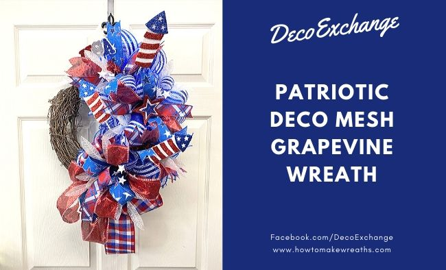 DIY Patriotic Deco Mesh Grapevine Wreath