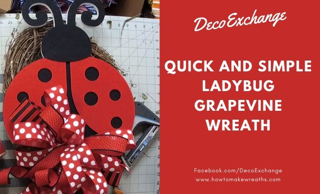 How to Make a Quick Ladybug Grapevine Wreath