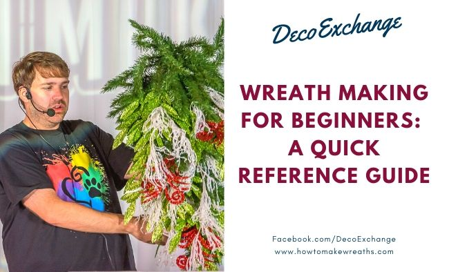 Wreath Making For Beginners: A Quick Reference Guide