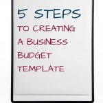 5 steps to creating a business budget