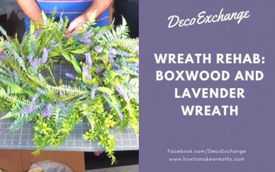 Wreath Rehab: Upcycling Boxwood and Lavender