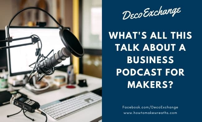 What's All This Makers Mean Business Podcast Talk?