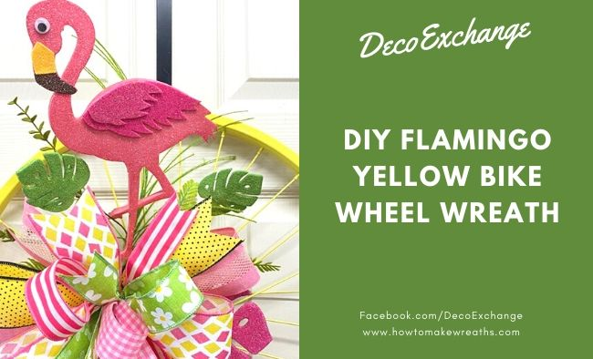 DIY Flamingo Yellow Bike Wheel Wreath