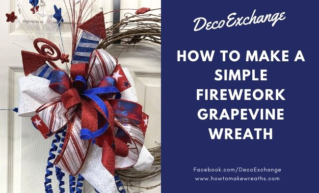 Simple Fireworks Grapevine Wreath