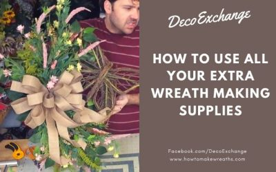 How to Use All Your Extra Wreath Making Supplies