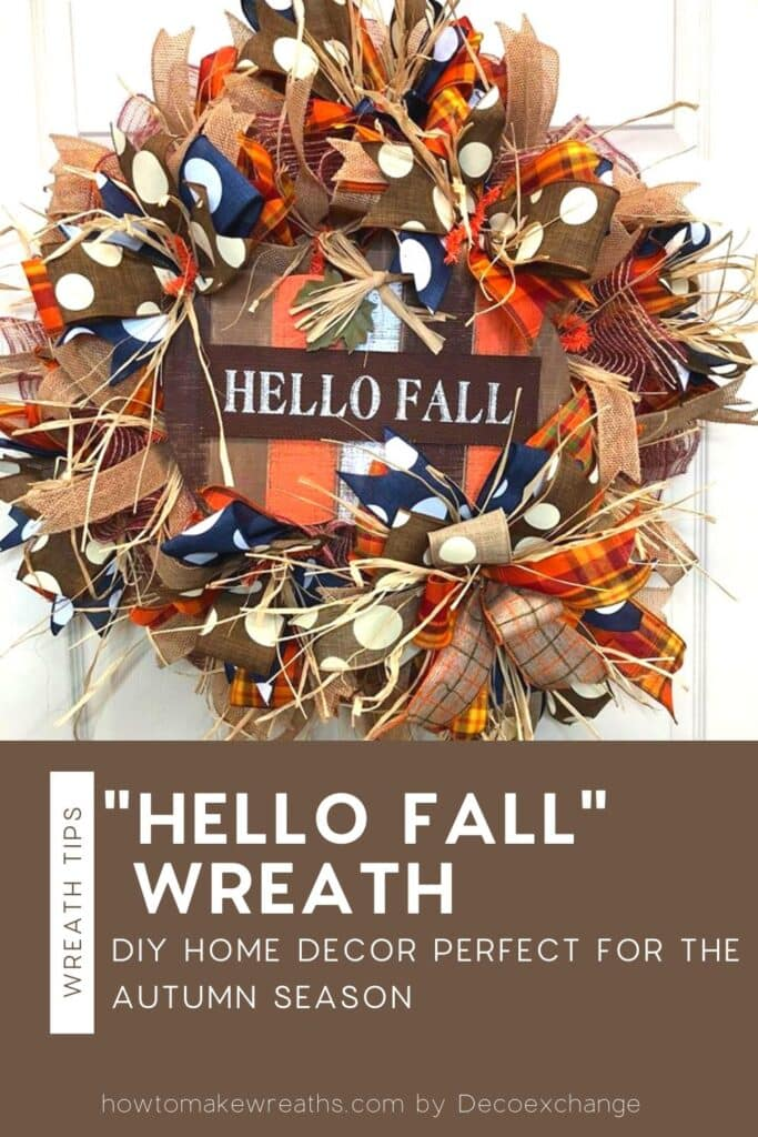How To Make A Hello Fall Wreath How To Make Wreaths Wreath Making For Craftpreneurs
