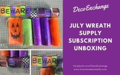 Unboxing of This Month's Wreath Supply Subscription Box