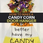 "funny wooden candy corn sign ""witch better have my candy"""