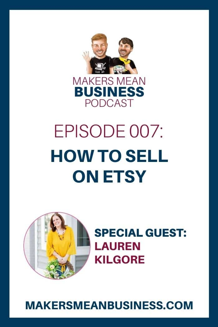 Episode 007: How to Sell on Etsy