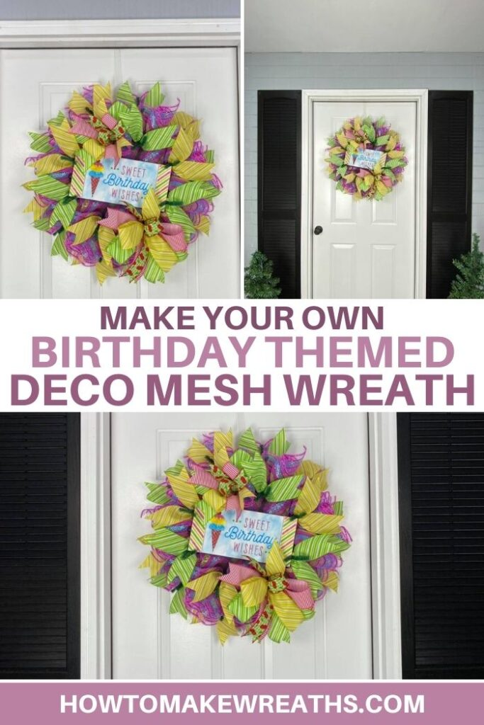 sweet birthday wishes sign, sign added to ribbon and mesh wreath