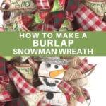 Christmas bow, snowman attachment on a burlap wreath