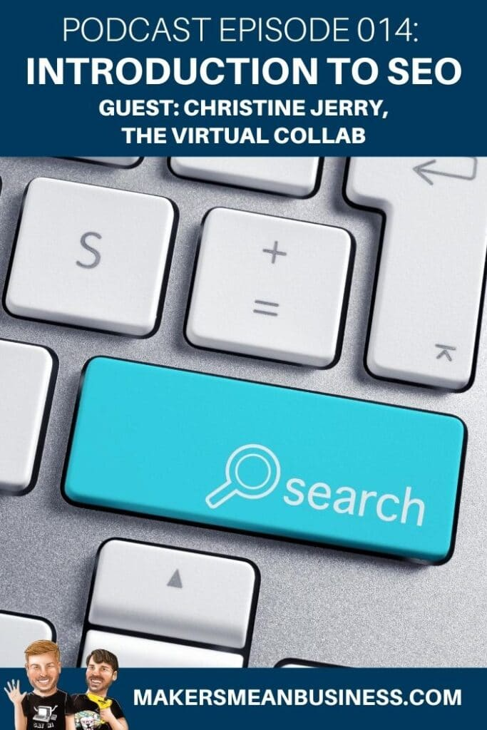 Podcast Episode 014 - Introduction to SEO feat. Christine Jerry, The Virtual Collab