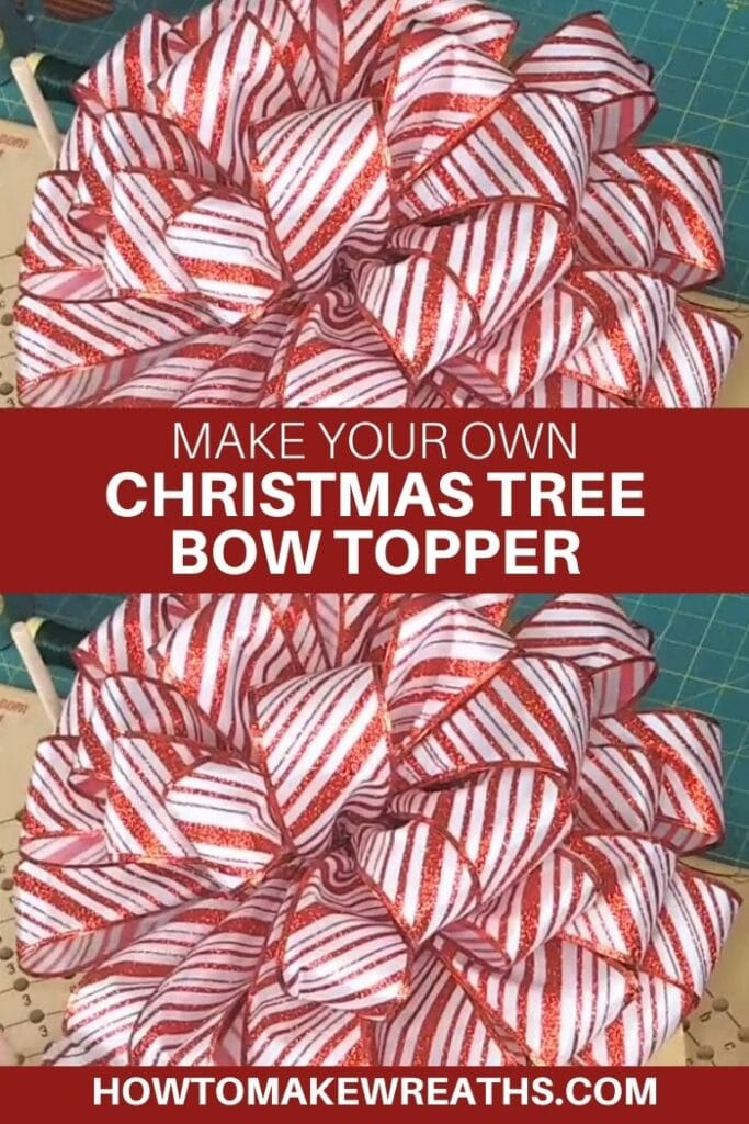 How To Make A Christmas Tree Bow Topper How To Make Wreaths Wreath Making For Craftpreneurs