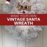 Make Your Own Vintage Santa Wreath