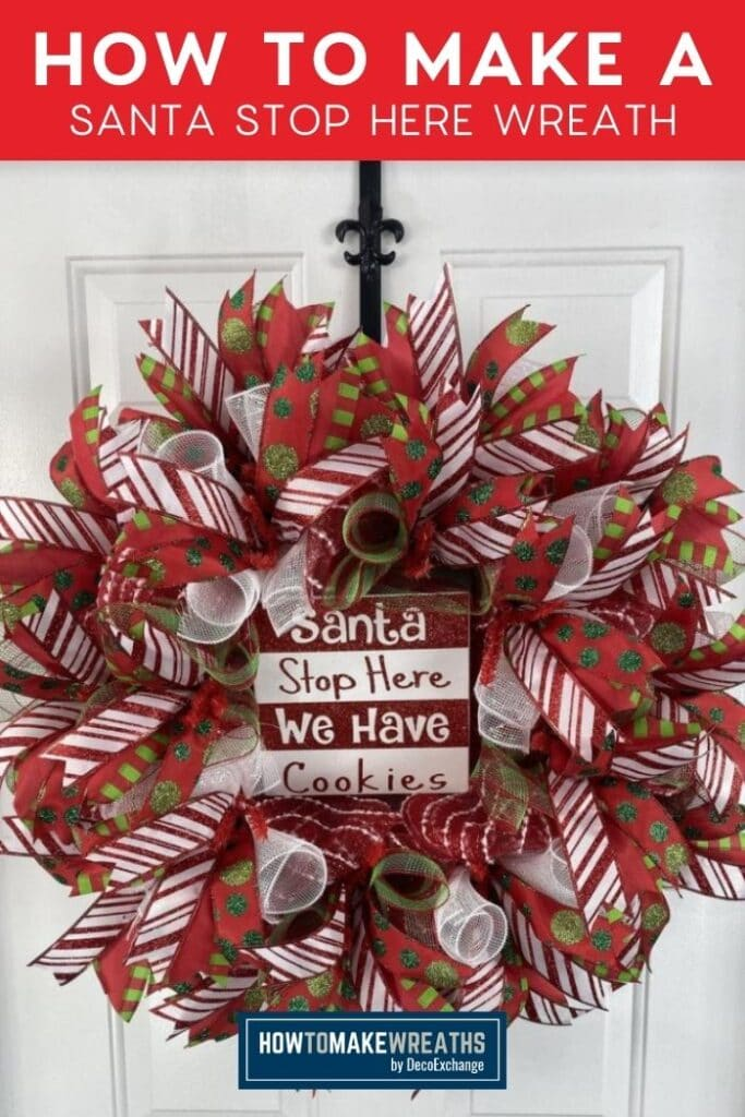 How to Make a Santa Stop Here Wreath