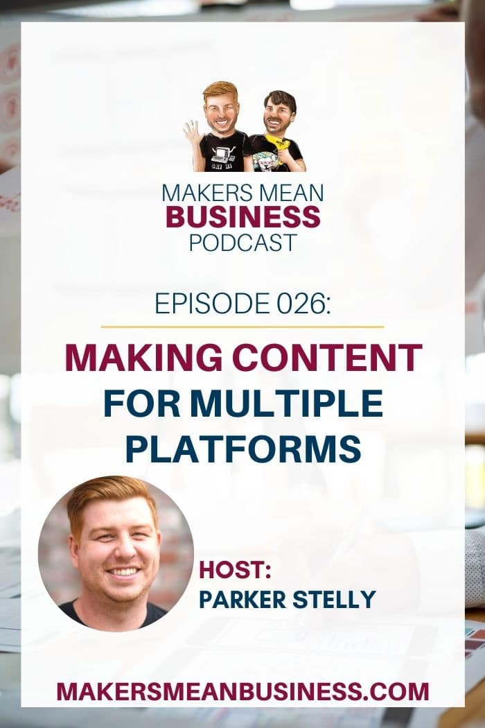"""text """"making content for multiple platforms"""" - Makers Mean Business Episode 26"""