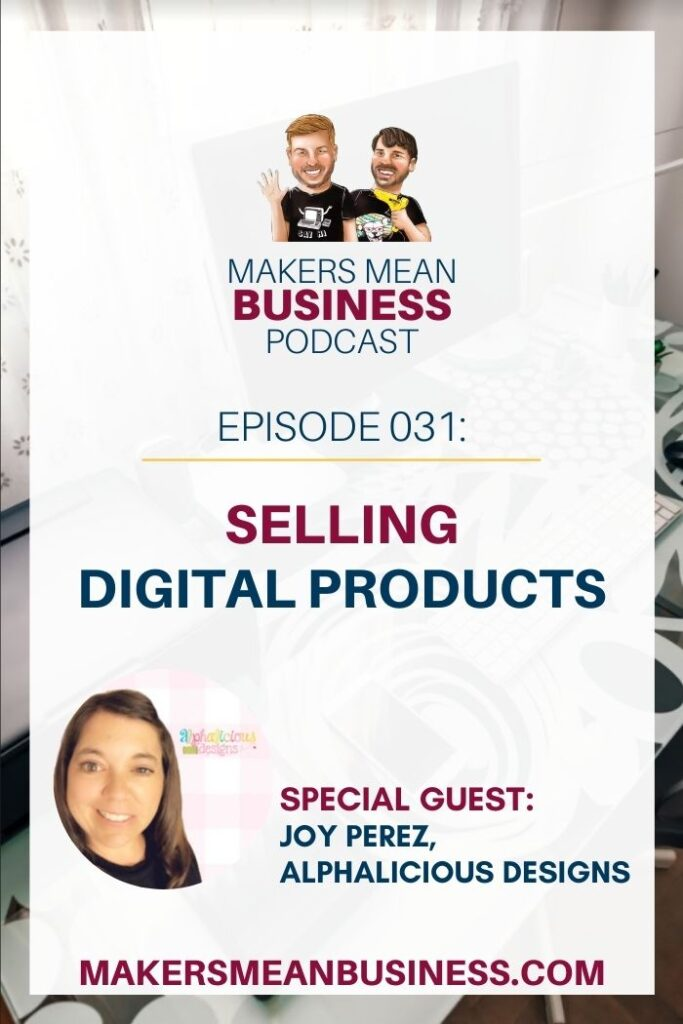 MMB Podcast Ep. 31 - Selling Digital Products