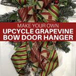 Make Your Own Upcycle Grapevine Christmas Bow Door Hanger