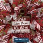Santa Stop Here We Have Cookies Wreath
