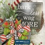 Bark Less Wag more sign on grapevine wreath