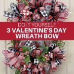 DIY 3 Valentine's Day Wreath Bows