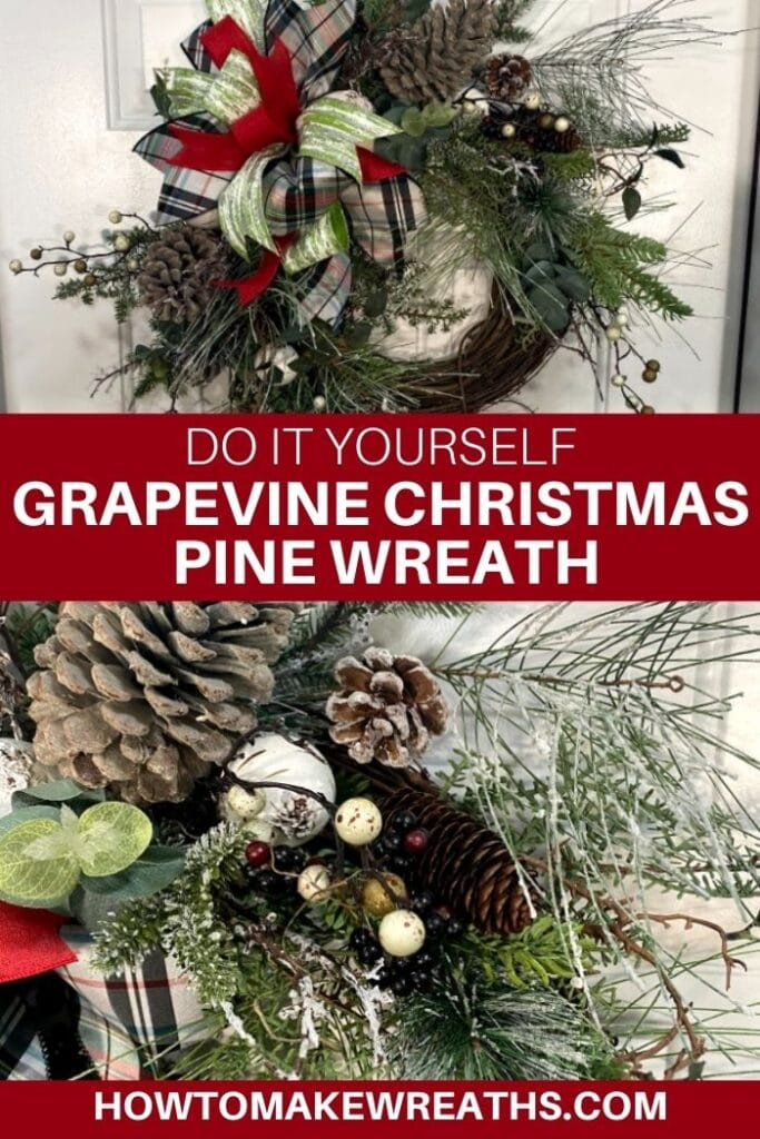 DIY Grapevine Christmas Pine Wreath