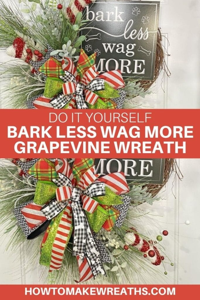 Do It Yourself Bark Less Wag More Grapevine Wreath