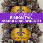 Do It Yourself Ribbon Tail Mardi Gras Wreath