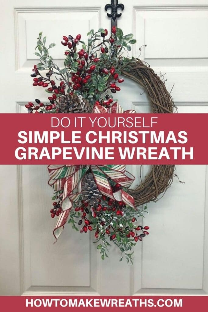 Do It Yourself Simple Christmas Grapevine Wreath