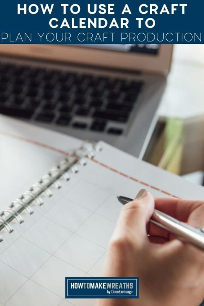 How to Use a Craft Calendar to Plan Your Craft Production