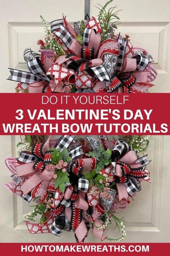 DIY 3 Valentine's Day Wreath Bow Tutorials