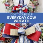 Do It Yourself Everyday Cow Wreath